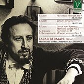 Liszt: Hungarian Rhapsody No. 9, Venezia e Napoli, Lieder von Schubert, Mephisto Waltz No. 1 - Scriabin: Fantasie in B minor - Rachmaninov: Moment musicaux No. 3 (Previously Unreleased Live Recordings) von Lazar Berman