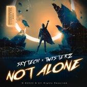 Not Alone von Skytech