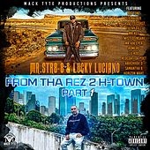 From Tha Rez 2 H-Town, Pt. 1 by Mr. st8-8