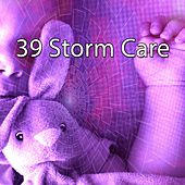 39 Storm Care by Rain Sounds and White Noise