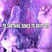 78 Soothing Songs to Drift Off de Best Relaxing SPA Music