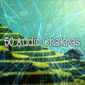50 Audio Chakras von Meditation Spa
