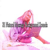 31 Natural Massage Background Sounds by Rain Sounds and White Noise