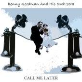 Call Me Later de Benny Goodman