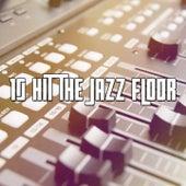 10 Hit the Jazz Floor de Bossanova