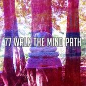 77 Walk the Mind Path von Yoga Music