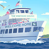 Welcome Home von The Vineyard Sound