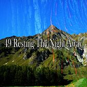 49 Resting the Night Away by Ocean Sounds Collection (1)