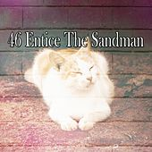 46 Entice the Sandman by Spa Relaxation