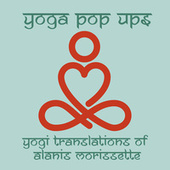 Yogi Translations of Alanis Morissette van Yoga Pop Ups