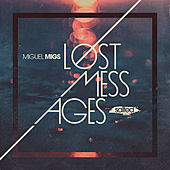 Lost Messages von Miguel Migs