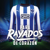 Para Rayados De Corazón by Various Artists