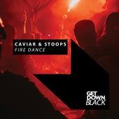 Fire Dance by Caviar