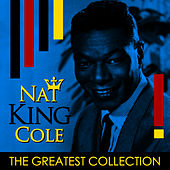 The Greatest Collection von Nat King Cole
