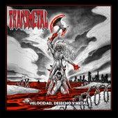 Velocidad, Desecho Y Metal (Remastered) de Transmetal