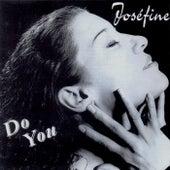 Do You de Joséfine