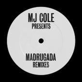 MJ Cole Presents Madrugada Remixes by MJ Cole