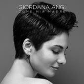 Come Mia Madre by Giordana Angi