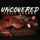 Uncovered by Casey Abrams