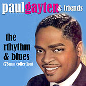 The Rhythm & Blues (78 RPM Collection) by Various Artists