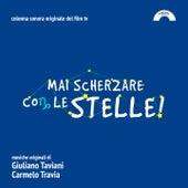 Mai Scherzare Con Le Stelle (Colonna sonora del film tv) by Giuliano Taviani