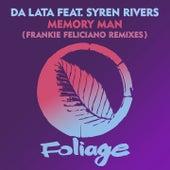 Memory Man (Frankie Feliciano Remixes) von Da Lata