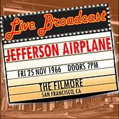 Live Broadcast - 25 November 1966 The Filmore, San Francisco  CA  25 November 1966 de Jefferson Airplane