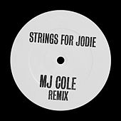 Strings For Jodie (MJ Cole Remix) by MJ Cole