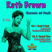 Queen of R&B Vol. 1: Rock 'N Soul, Vol. 2: In Gospel Time, 1957 - 1962, 49 Successes von Ruth Brown