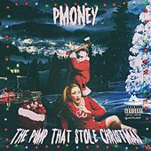 The Pimp That Stole Christmas de P-Money