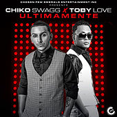 Ultimamente by Chiko Swagg