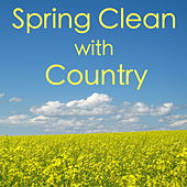 Spring Clean with Country by Various Artists