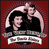 The Very Best Of by The Davis Sisters