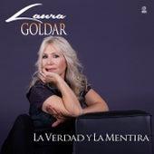 La verdad y la mentira de Laura Goldar
