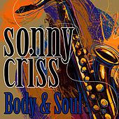 Body & Soul by Sonny Criss