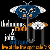 Live At The Five Spot Café '58 by Thelonious Monk