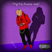 Know Me!!! by Mystic