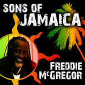 Sons of Jamaica by Freddie McGregor