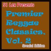 51Lex Presents Premier Reggae Classics - Natty Get Jail by Various Artists