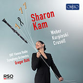 Weber, Kurpiński & Crusell: Works for Clarinet & Orchestra by Sharon Kam
