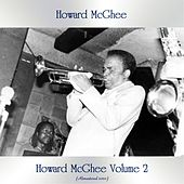 Howard McGhee Volume 2 (Remastered 2020) by Howard Mcghee