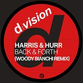 Back & Forth (Woody Bianchi Remix) von Harris