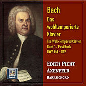J.S. Bach: The Well-Tempered Clavier, Book 1, BWVV 846-869 de Edith Picht-Axenfeld
