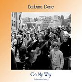 On My Way (Remastered 2020) de Barbara Dane