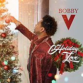 Holiday Love by Bobby V.