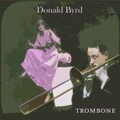 Trombone von Donald Byrd