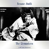 The Remasters (All Tracks Remastered) by Bessie Smith