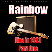 Live in 1983- Part One (Live) di Rainbow