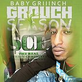 Grouch Season by Baby Griiinch