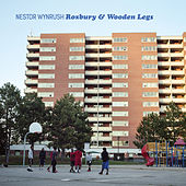 Roxbury & Wooden Legs by Nestor Wynrush
